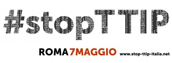 7 maggio a Roma – STOP TTIP